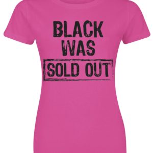 Comprar Black Was Sold Out! Camiseta Mujer Rosa